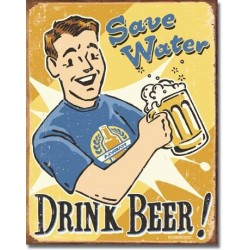 "Plaque métal ""save water, drink beer"""