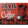 Plaque publicitaire Devil Brand Coffee